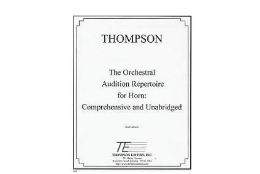 Thompson The Orchestral Audition Repertoire for Horn